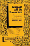 Cover of book Language and the Unconscious: Lacan's Hermeneutics of Psychoanalysis